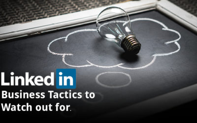 4 LinkedIn Business Tactics to Watch
