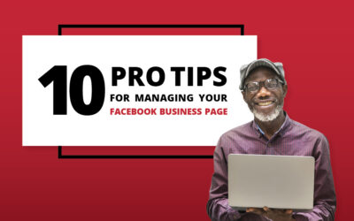 10 Pro Tips for Managing your Facebook Business Page